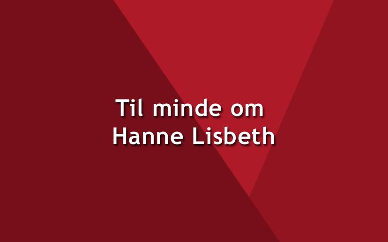 Til minde om Hanne Lisbeth