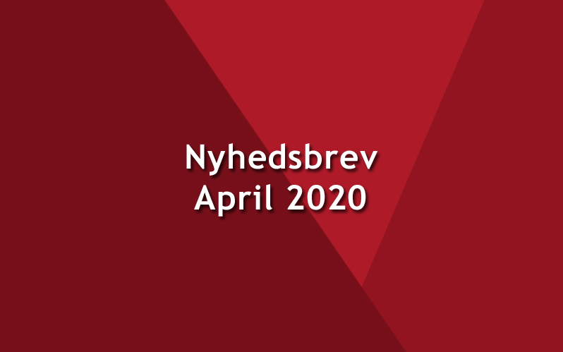 Nyhedsbrev – April – 2020