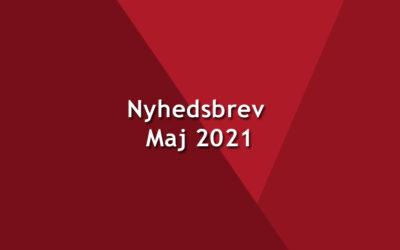 Nyhedsbrev – Maj – 2021