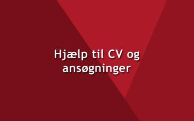 Hjælp til CV og ansøgninger